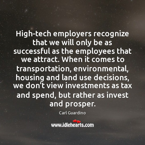 Image, High-tech employers recognize that we will only be as successful as the
