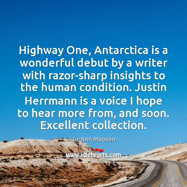 Image, Highway One, Antarctica is a wonderful debut by a writer with razor-sharp