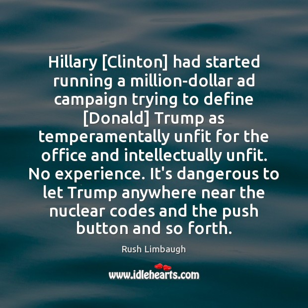 Hillary [Clinton] had started running a million-dollar ad campaign trying to define [ Image