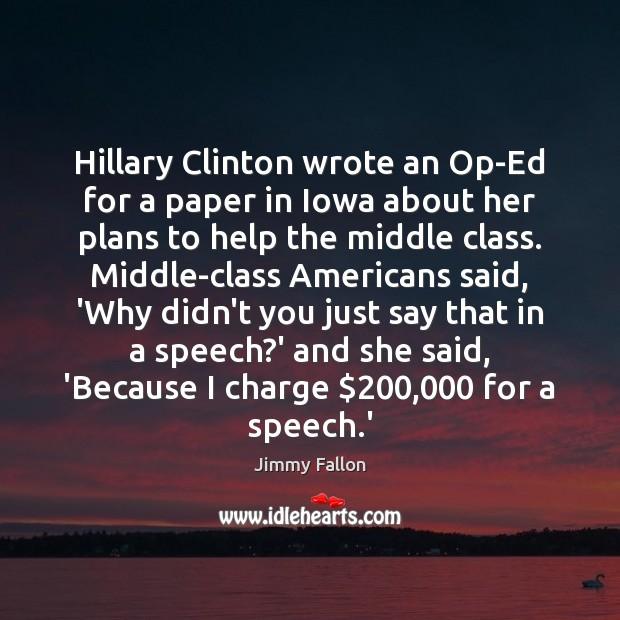 Hillary Clinton wrote an Op-Ed for a paper in Iowa about her Image