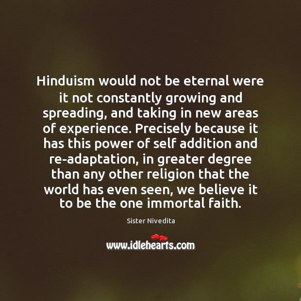 Hinduism would not be eternal were it not constantly growing and spreading, Image