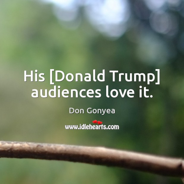 Picture Quote by Don Gonyea