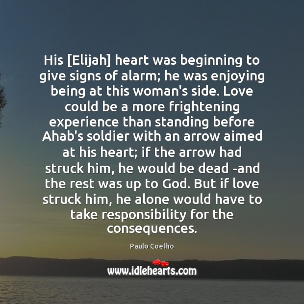 Image, His [Elijah] heart was beginning to give signs of alarm; he was