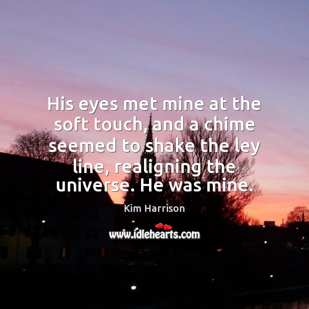Image, His eyes met mine at the soft touch, and a chime seemed