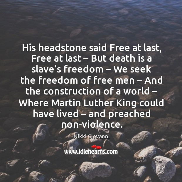 Image, His headstone said free at last, free at last – but death is a slave's freedom