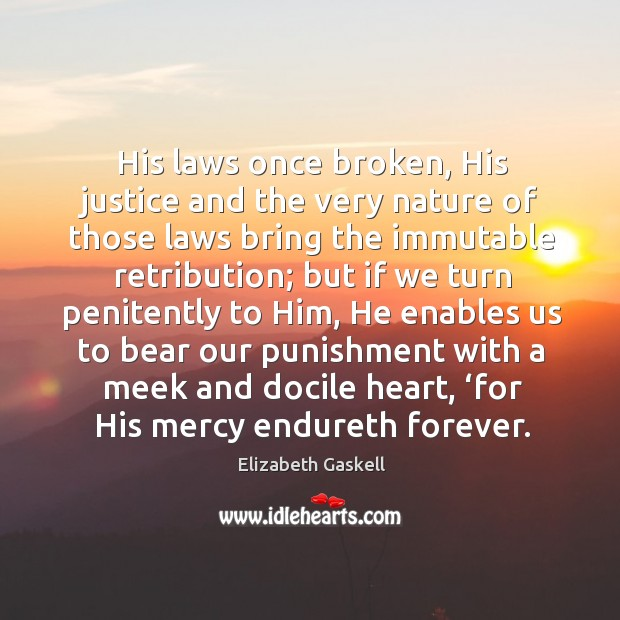 Image, His laws once broken, His justice and the very nature of those