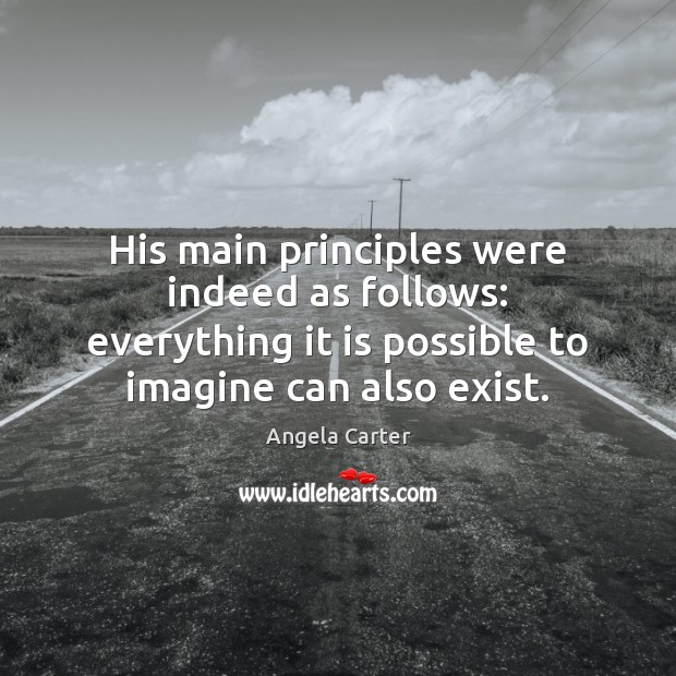 His main principles were indeed as follows: everything it is possible to Image