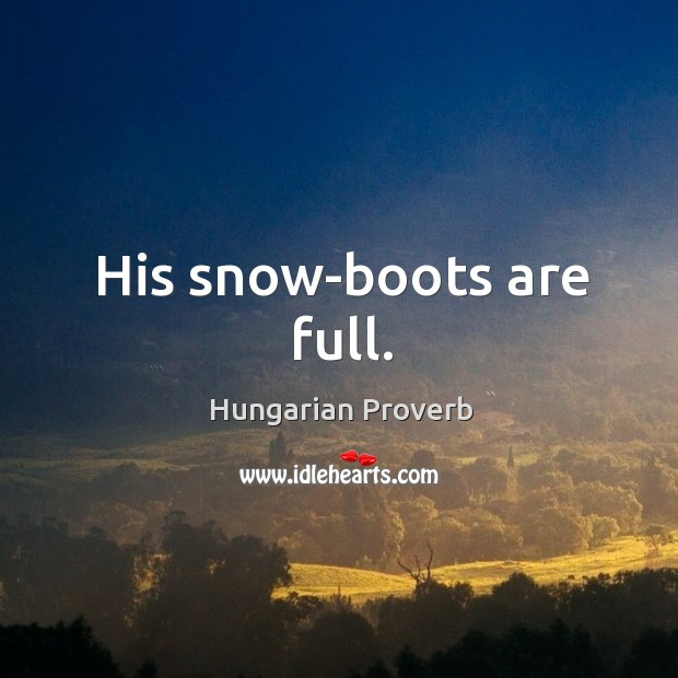 Image, His snow-boots are full.
