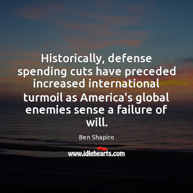 Image, Historically, defense spending cuts have preceded increased international turmoil as America's global