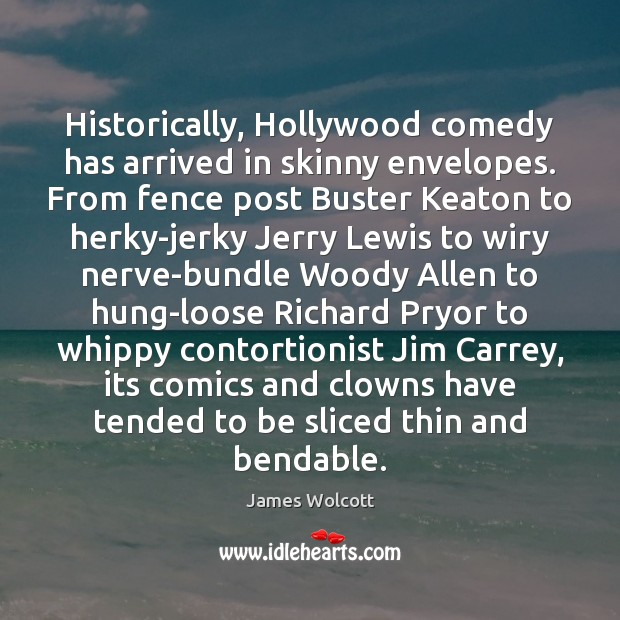 Image, Historically, Hollywood comedy has arrived in skinny envelopes. From fence post Buster