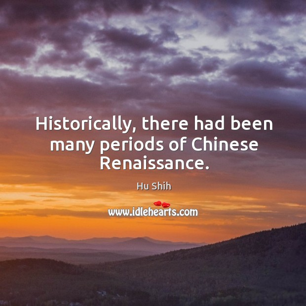 Historically, there had been many periods of Chinese Renaissance. Image
