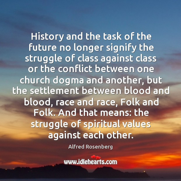 History and the task of the future no longer signify the struggle Image