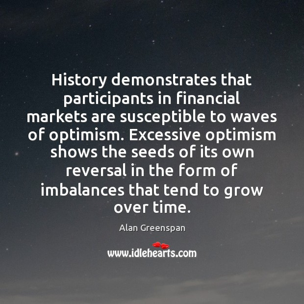Picture Quote by Alan Greenspan