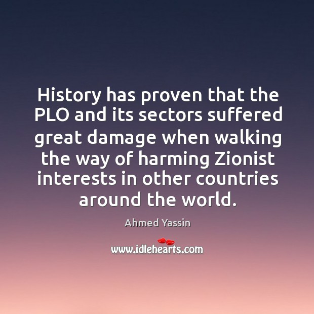 Image, History has proven that the plo and its sectors suffered great damage
