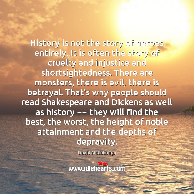 Image about History is not the story of heroes entirely. It is often the