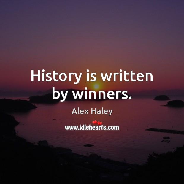 Image, History is written by winners.