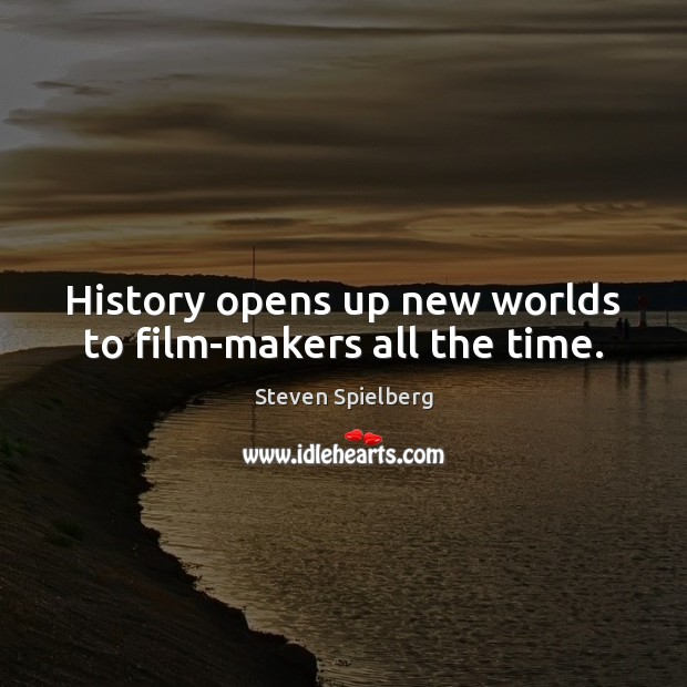 History opens up new worlds to film-makers all the time. Image