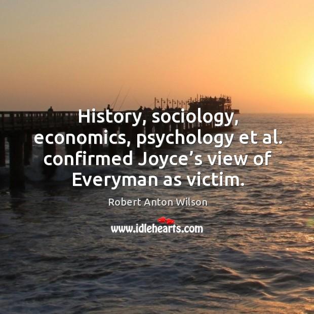 History, sociology, economics, psychology et al. Confirmed joyce's view of everyman as victim. Image