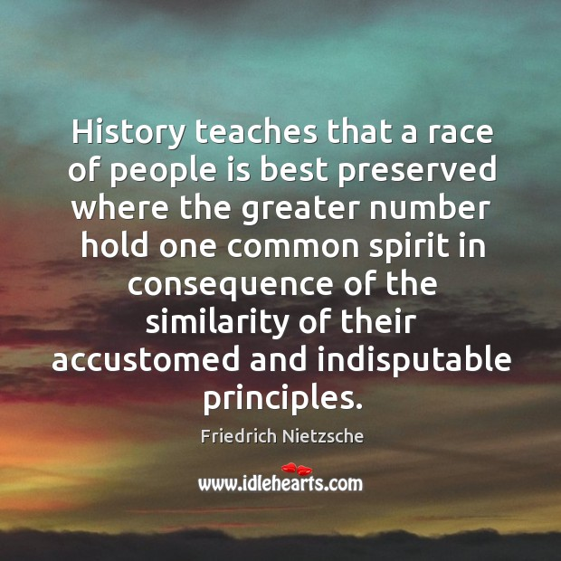 History teaches that a race of people is best preserved where the Image