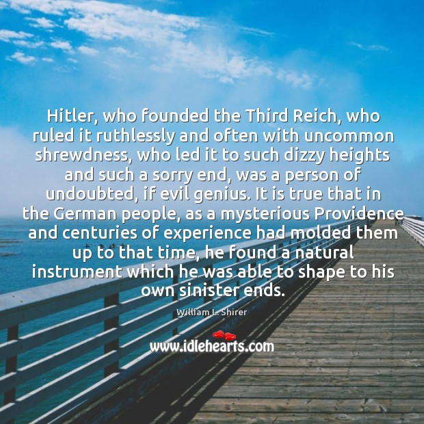 Hitler, who founded the Third Reich, who ruled it ruthlessly and often Image