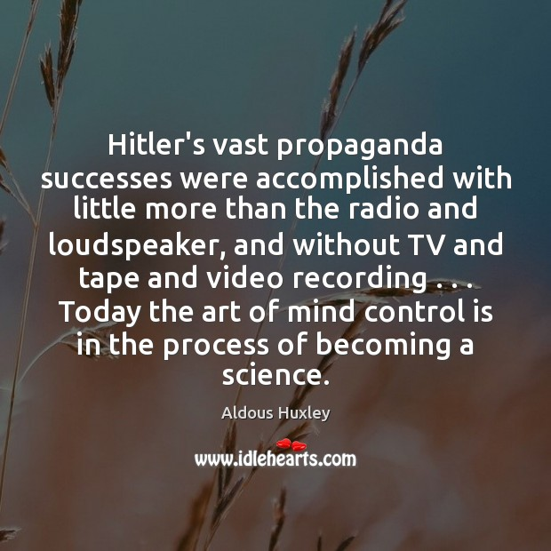 Hitler's vast propaganda successes were accomplished with little more than the radio Image