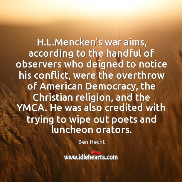 Image, H.L.Mencken's war aims, according to the handful of observers who