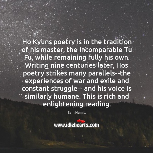 Image, Ho Kyuns poetry is in the tradition of his master, the incomparable