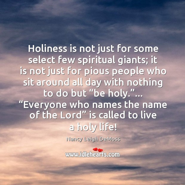 Holiness is not just for some select few spiritual giants; it is Image