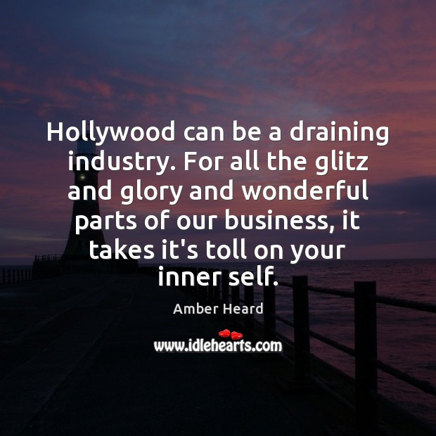 Image, Hollywood can be a draining industry. For all the glitz and glory