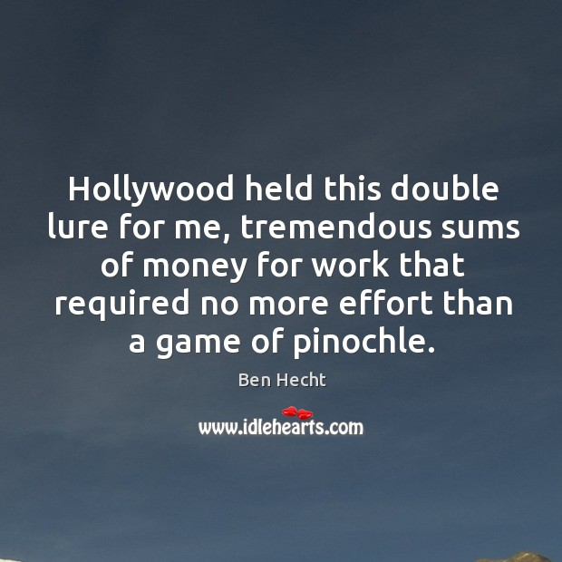 Image, Hollywood held this double lure for me
