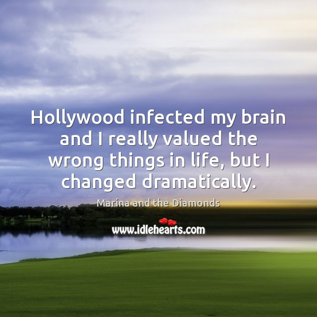 Hollywood infected my brain and I really valued the wrong things in Image