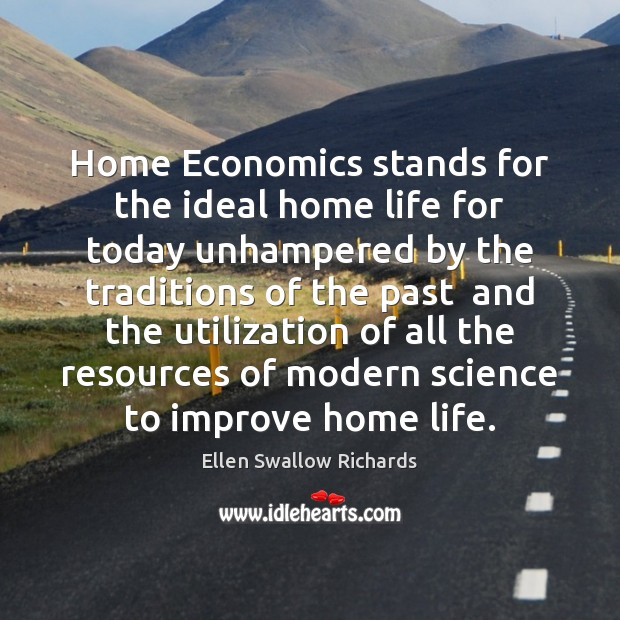 Home Economics stands for the ideal home life for today unhampered by Image
