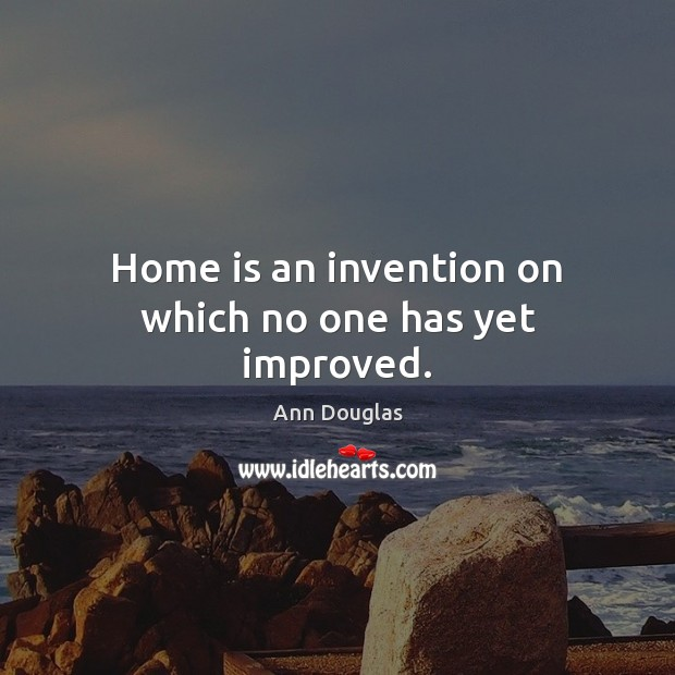 Image, Home is an invention on which no one has yet improved.