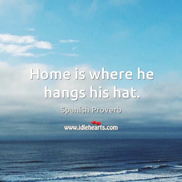 Home is where he hangs his hat. Image