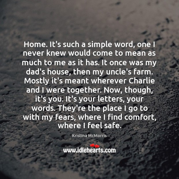 Home. It's such a simple word, one I never knew would come Farm Quotes Image