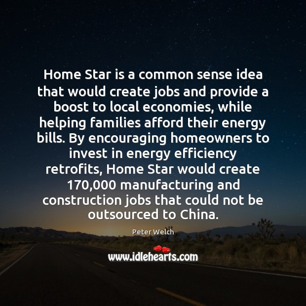 Image, Home Star is a common sense idea that would create jobs and