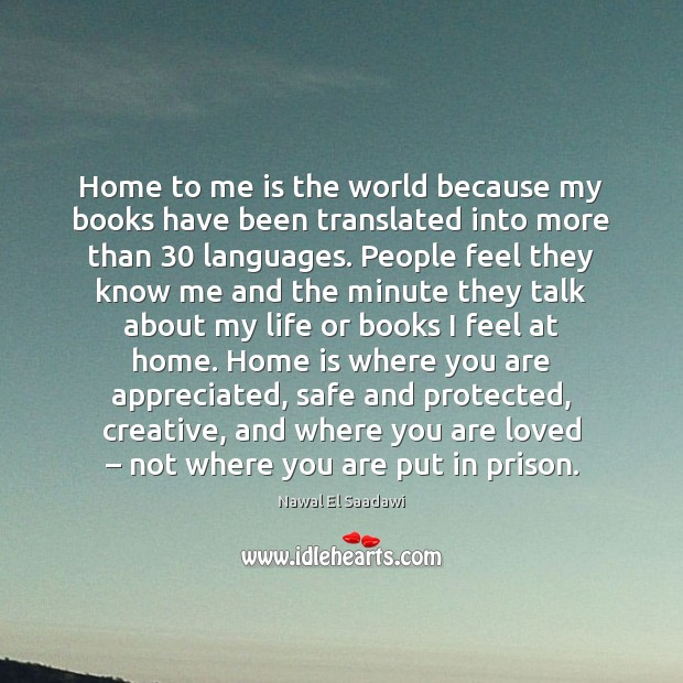 Home to me is the world because my books have been translated Image
