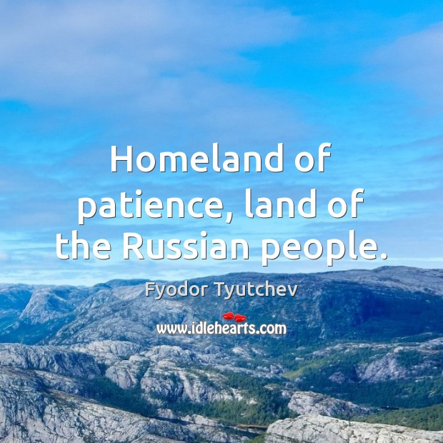 Homeland of patience, land of the Russian people. Image