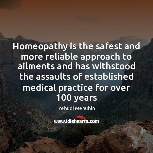 Homeopathy is the safest and more reliable approach to ailments and has Image