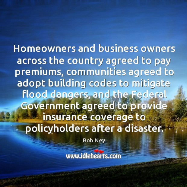 Image, Homeowners and business owners across the country agreed to pay premiums