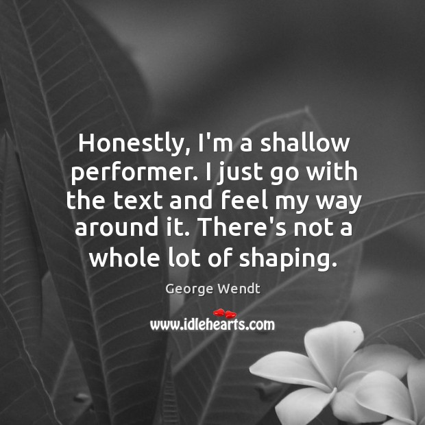 Honestly, I'm a shallow performer. I just go with the text and Image