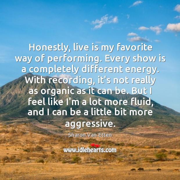 Picture Quote by Sharon Van Etten