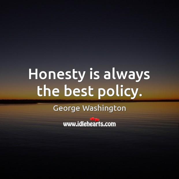 is honesty always good