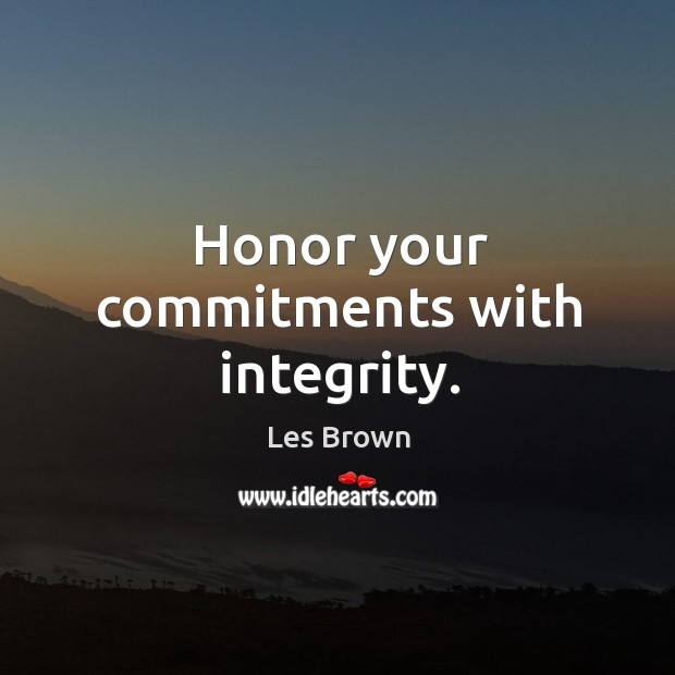 Image, Honor your commitments with integrity.