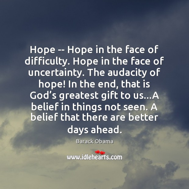 Image, Hope — Hope in the face of difficulty. Hope in the face