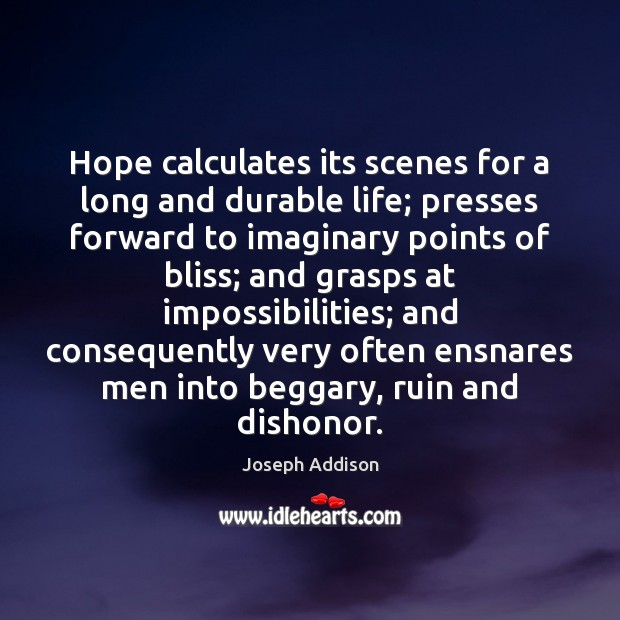 Image, Hope calculates its scenes for a long and durable life; presses forward