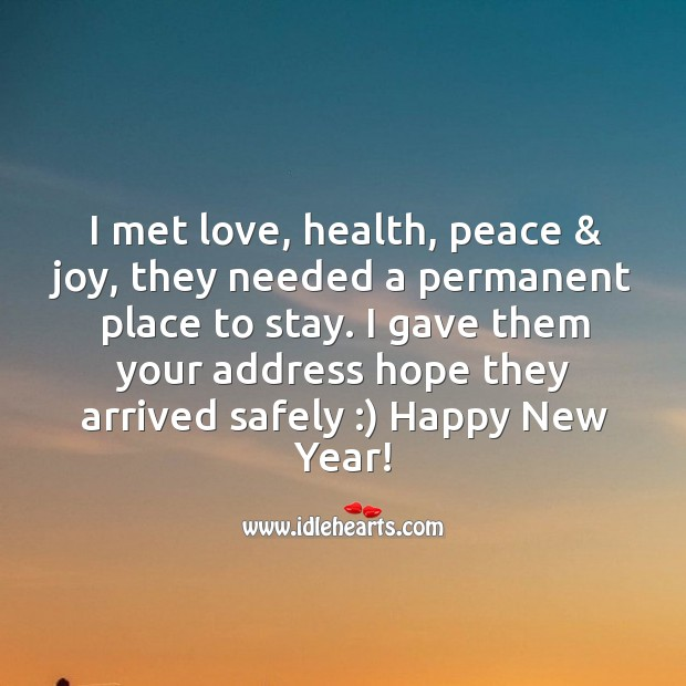 Hope love, health, peace, joy arrive and stay with you this year. Image