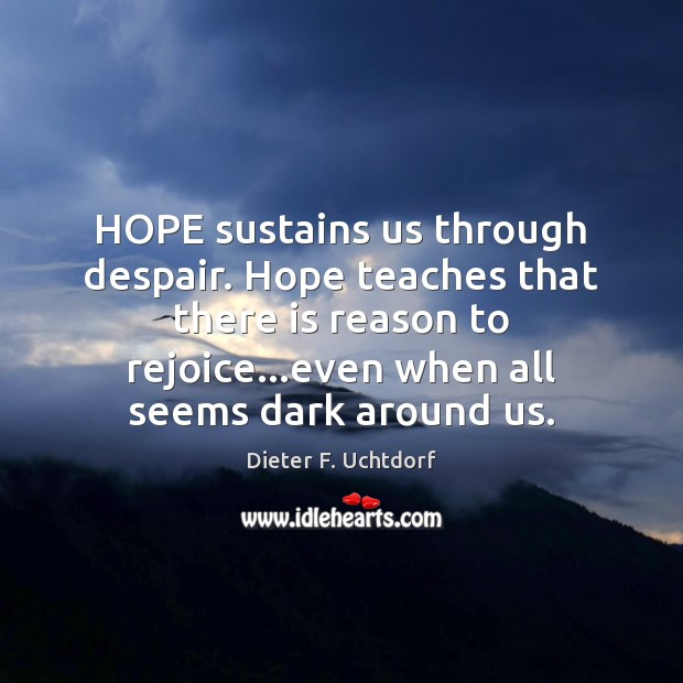 hope sustains world