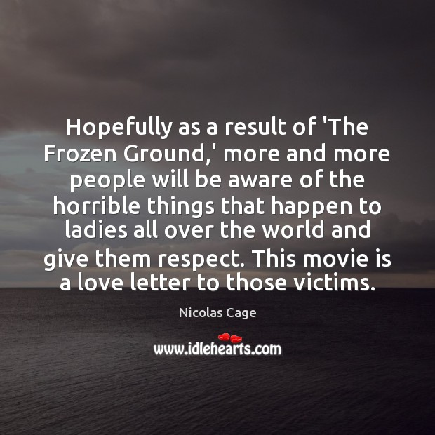Hopefully as a result of 'The Frozen Ground,' more and more Image