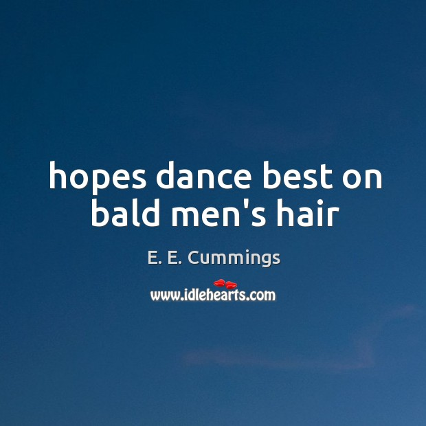 Image, Hopes dance best on bald men's hair
